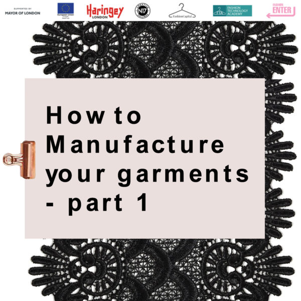 How to manufacture your garments part 1